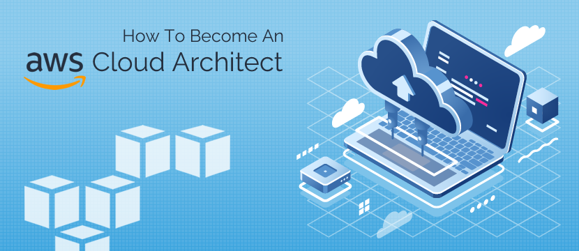 Become an AWS Cloud Architect