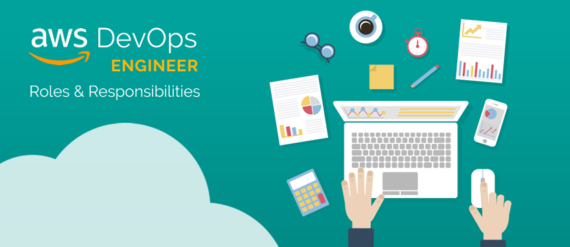 AWS DevOps Engineer Roles and Responsibilities