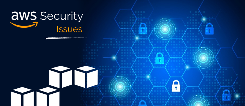 Top AWS Security Issues