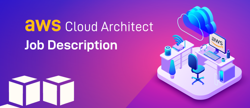 AWS cloud architect job description