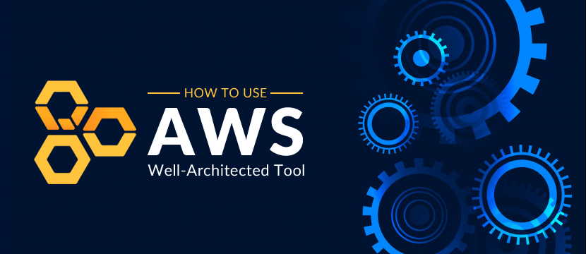 AWS Well-Architected Tool