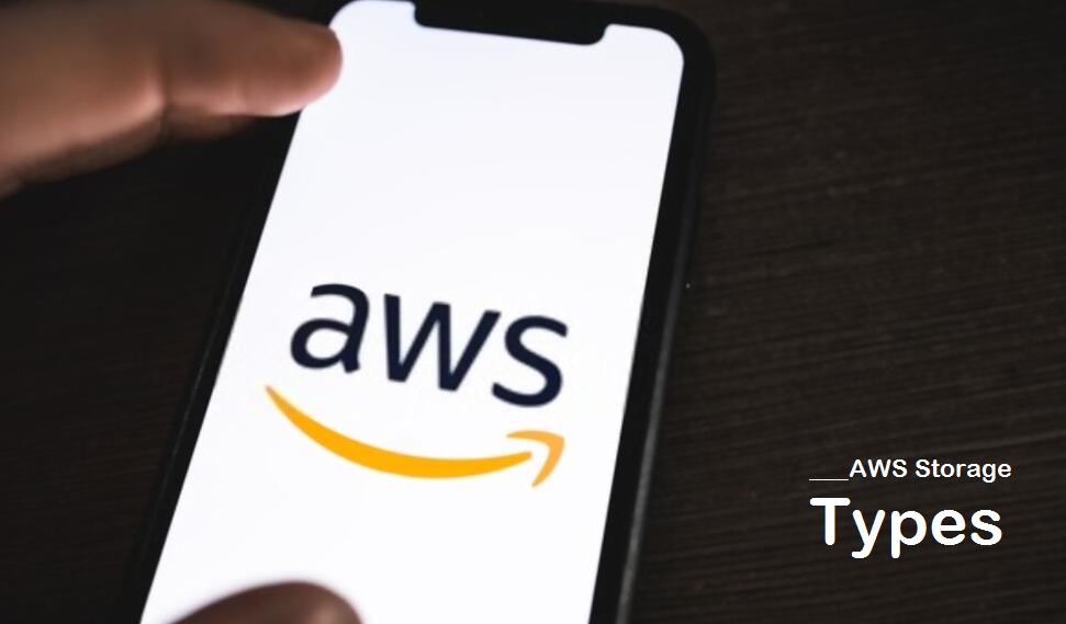 AWS Storage Types